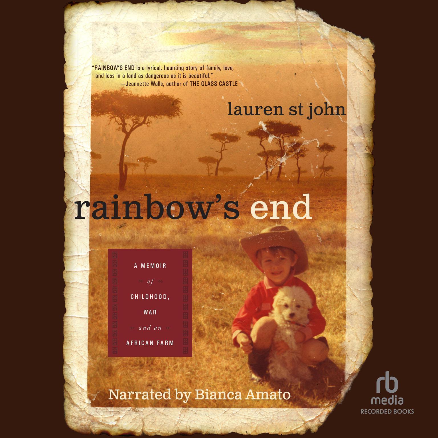 Printable Rainbow's End: A Memoir of Childhood, War and an African Farm Audiobook Cover Art