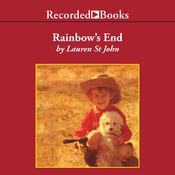 Rainbows End: A Memoir of Childhood, War and an African Farm Audiobook, by Lauren St. John