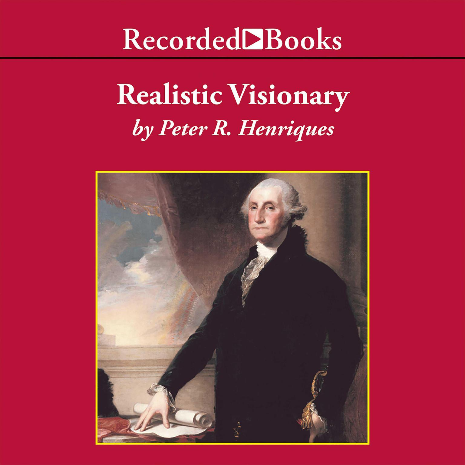 Printable Realistic Visionary: A Portrait of George Washington Audiobook Cover Art