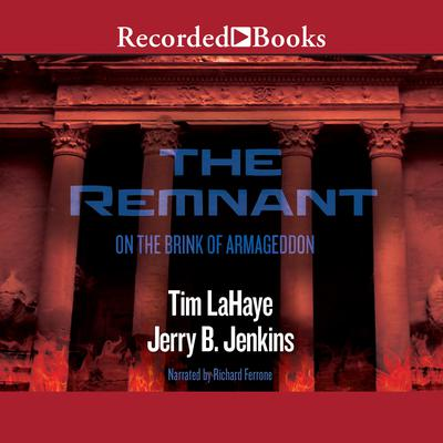 The Remnant: On the Brink of Armageddon: On the Brink of Armageddon Audiobook, by Jerry B. Jenkins