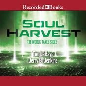 Soul Harvest: The World Takes Sides Audiobook, by Jerry B. Jenkins