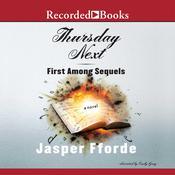 Thursday Next: First Among Sequels Audiobook, by Jasper Fforde