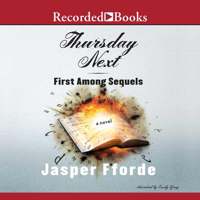 Thursday Next: First Among Sequels Audiobook, by