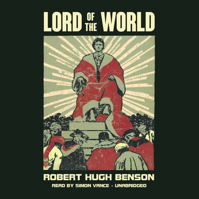 Lord of the World Audiobook, by
