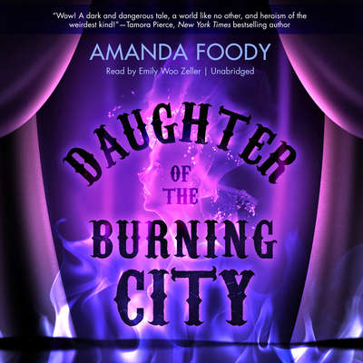 Daughter of the Burning City Audiobook, by Amanda Foody