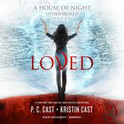 Loved Audiobook, by P. C. Cast, Kristin Cast