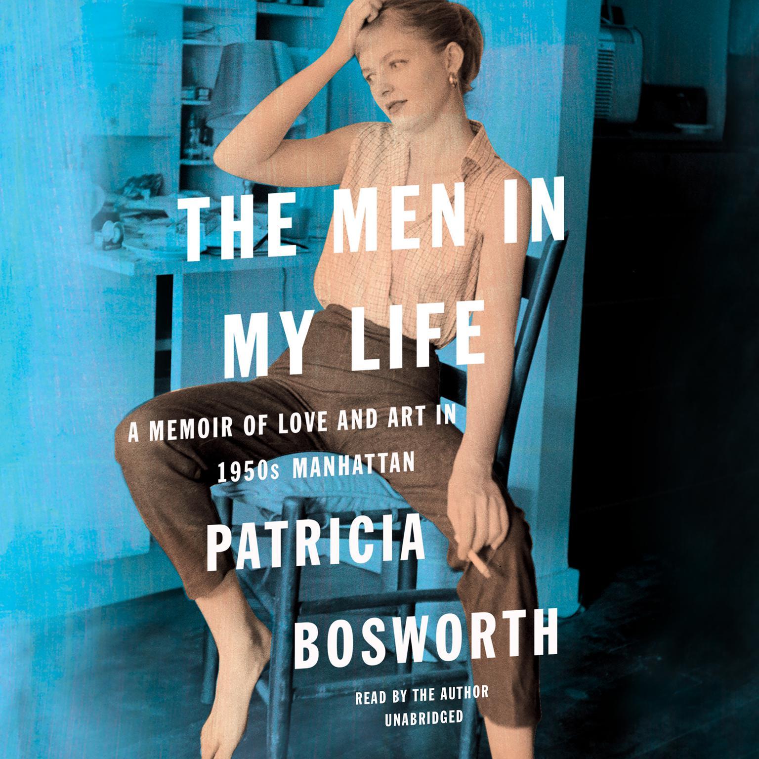 Printable The Men in My Life: A Memoir of Love and Art in 1950s Manhattan Audiobook Cover Art
