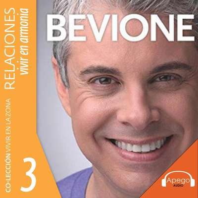 Relaciones: Vivir en armonía (En la zona) Audiobook, by Julio Bevione