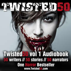Twisted50 Volume 1 Audiobook, by Caroline Slocock, Diana Read, Dylan Keeling, Jacqui Canham, Joh, Karen Sheard, Kendall Castor-Perry, KK Rickcord, Lucy V Hay, Marie Gethins, Nick Twyford, Scott Merrow, Stephen Deas, Steve Pool, Steven Quantick, Susan Bodnar, Troll Dahl, Stephanie Wessell, various authors