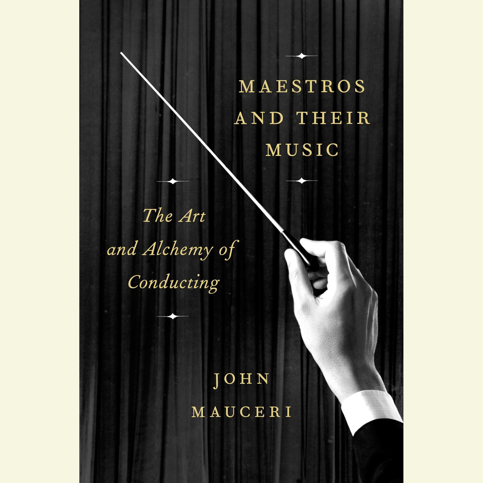Printable Maestros and Their Music: The Art and Alchemy of Conducting Audiobook Cover Art