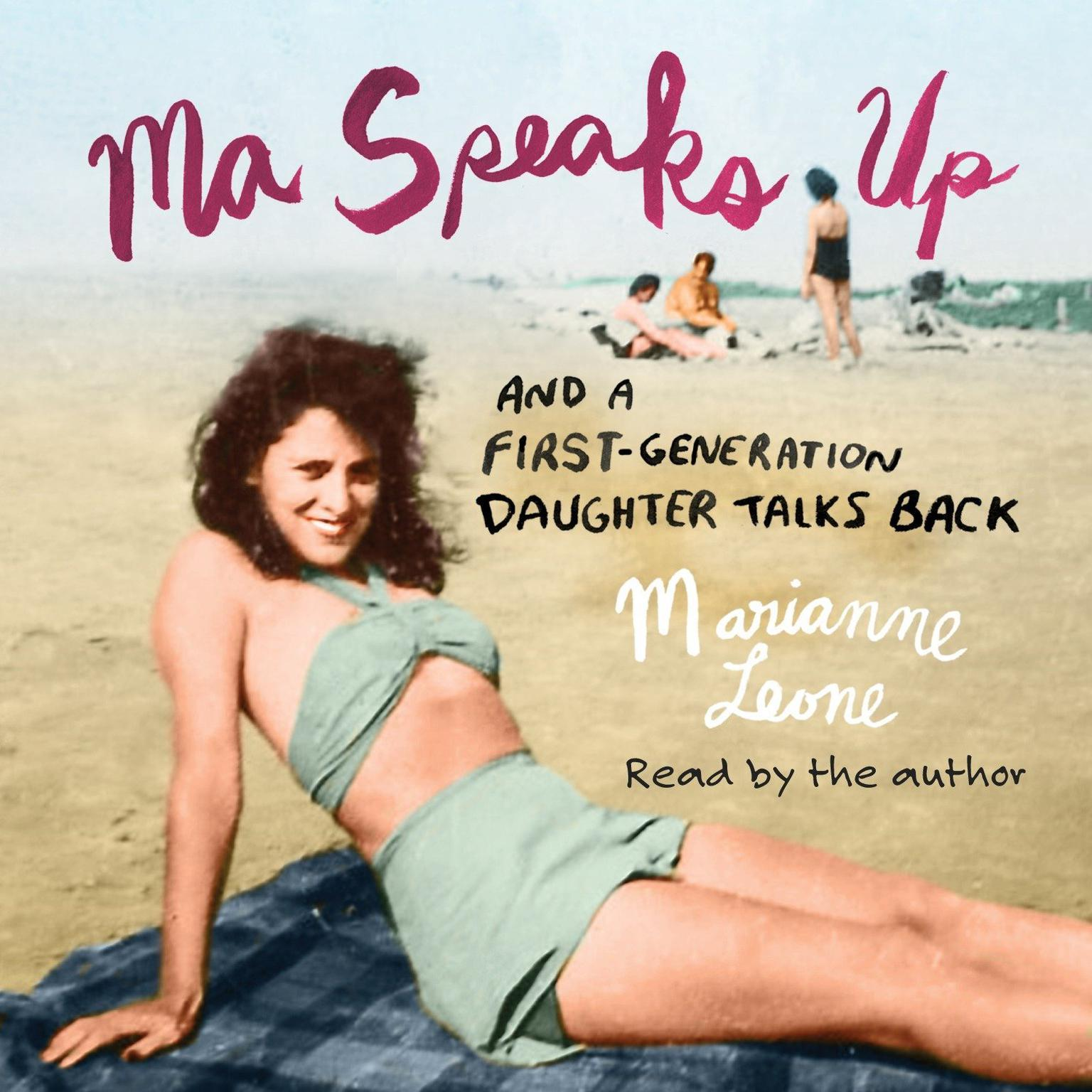 Printable Ma Speaks Up: And a First-Generation Daughter Talks Back Audiobook Cover Art
