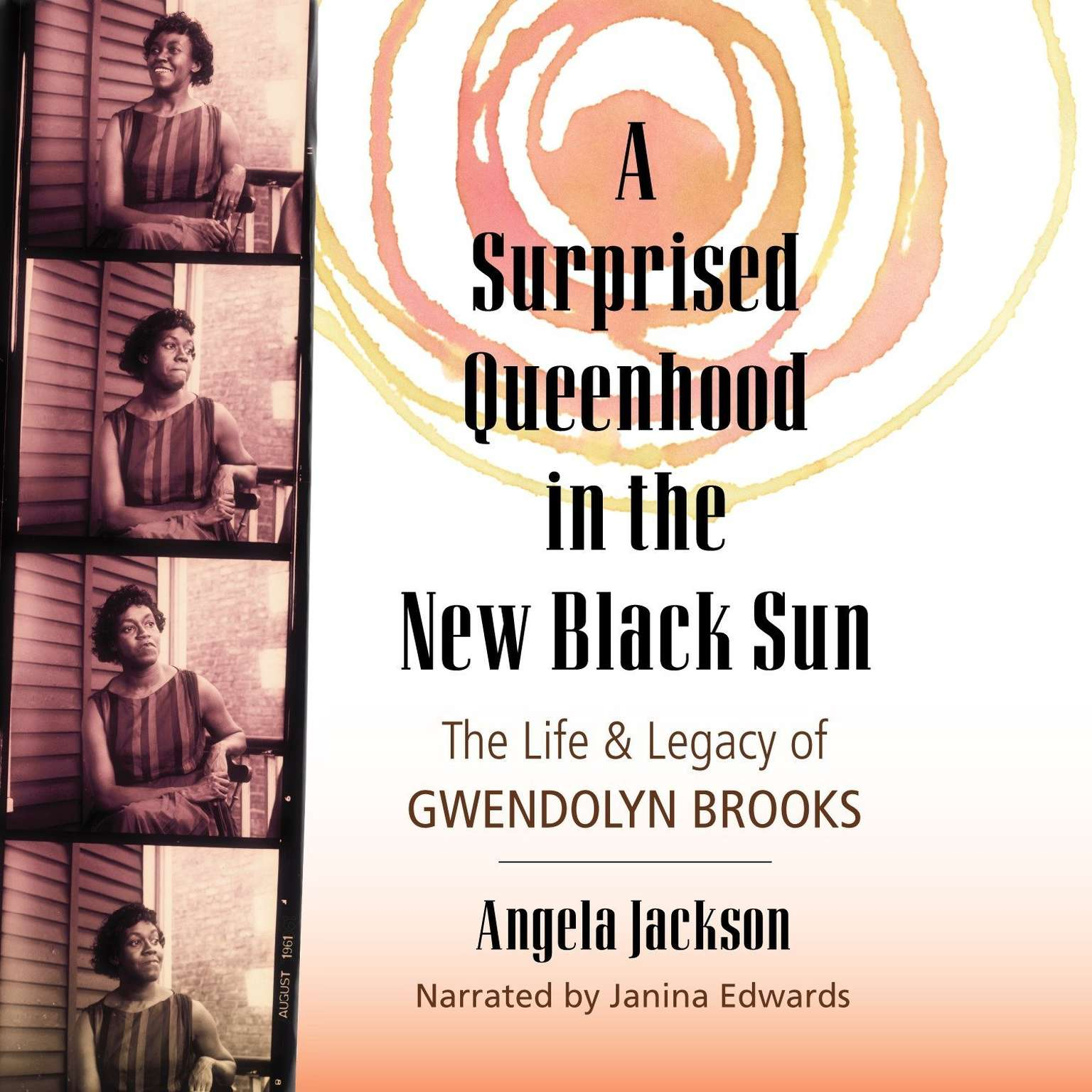 Printable A Surprised Queenhood in the New Black Sun: The Life & Legacy of Gwendolyn Brooks Audiobook Cover Art