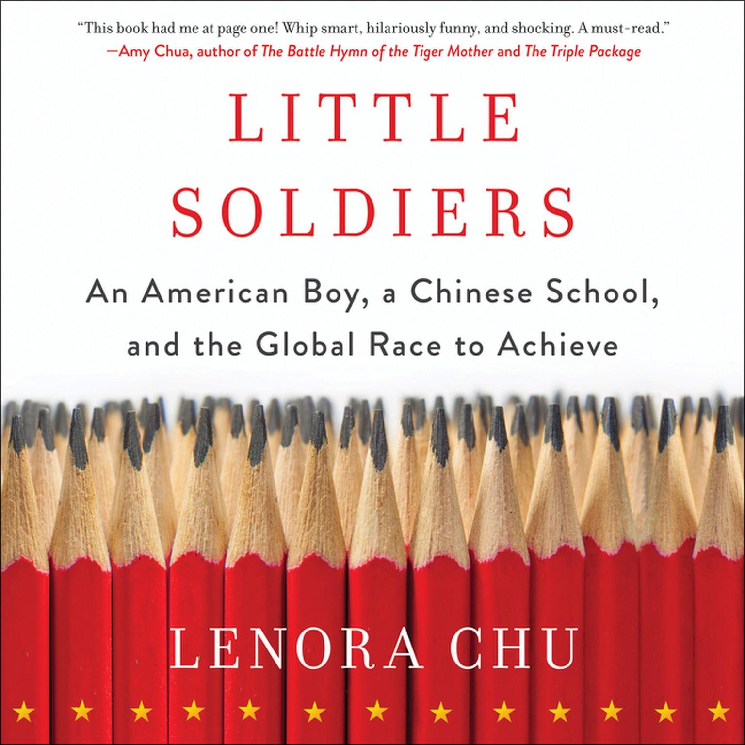 Printable Little Soldiers: An American Boy, a Chinese School, and the Global Race to Achieve Audiobook Cover Art