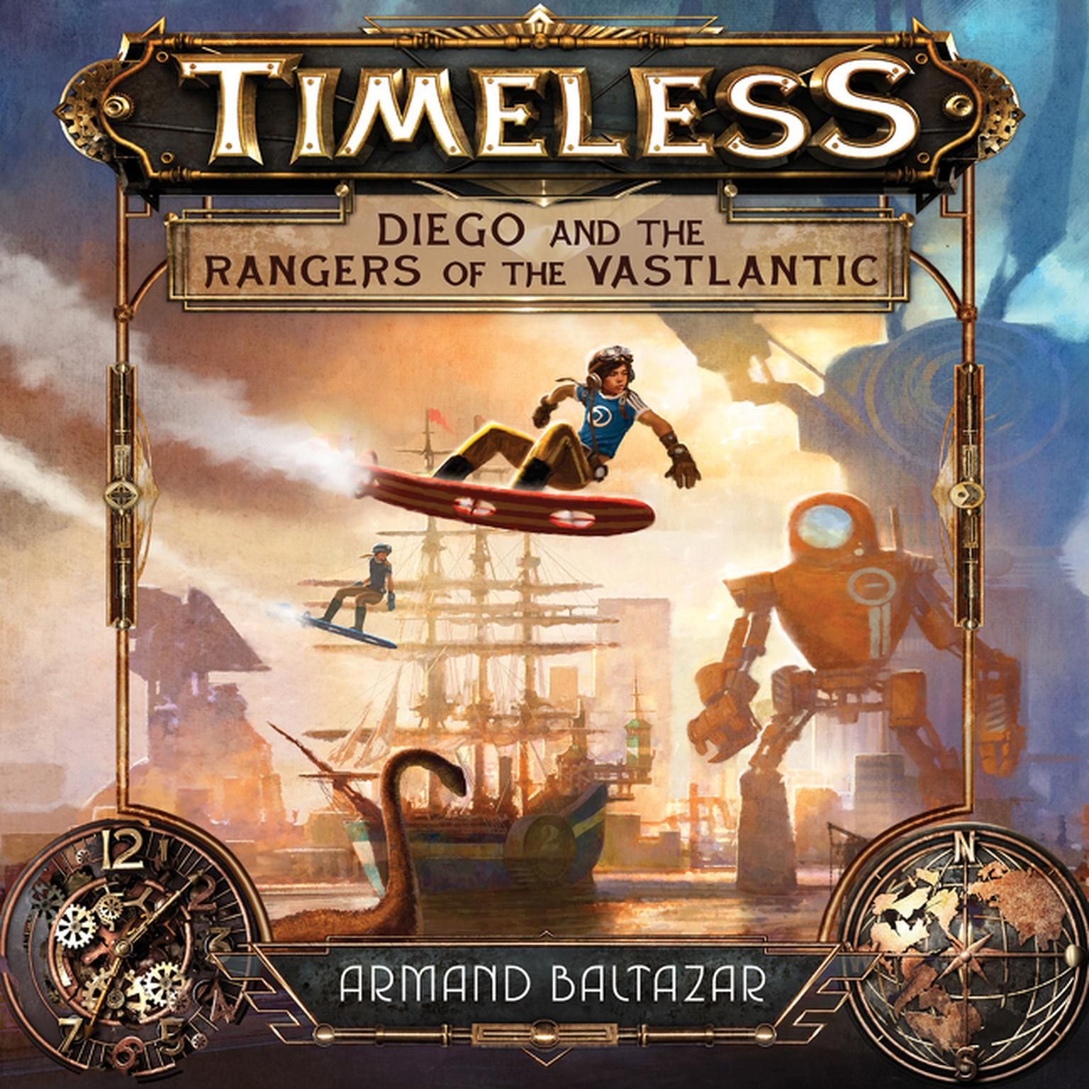 Printable Timeless: Diego and the Rangers of the Vastlantic Audiobook Cover Art