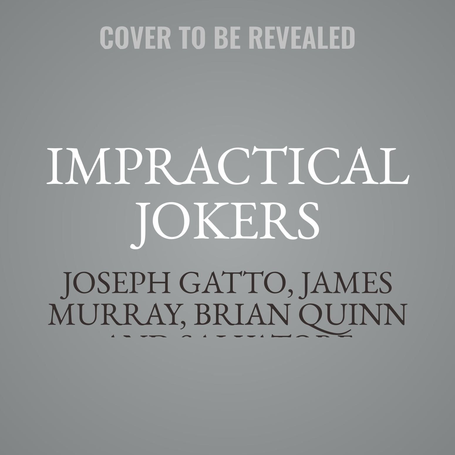 Printable Impractical Jokers: The Book Audiobook Cover Art