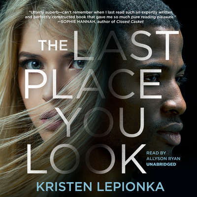 The Last Place You Look Audiobook, by Kristen Lepionka