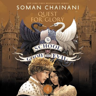The School for Good and Evil #4: Quests for Glory Audiobook, by
