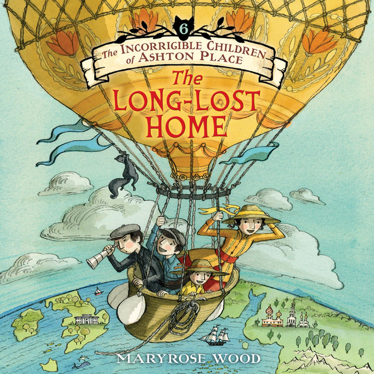 Printable The Incorrigible Children of Ashton Place: Book VI: The Long-Lost Home Audiobook Cover Art