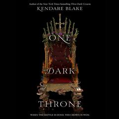 One Dark Throne Audiobook, by Kendare Blake