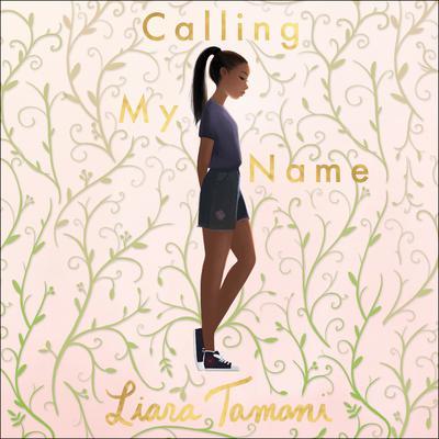 Calling My Name Audiobook, by Liara Tamani