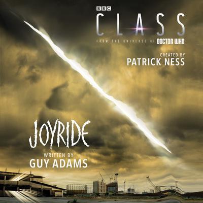 Class: Joyride Audiobook, by Patrick Ness