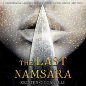 The Last Namsara Audiobook, by Kristen Ciccarelli