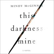 This Darkness Mine Audiobook, by Mindy McGinnis