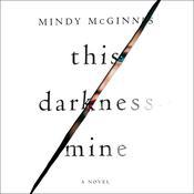 This Darkness Mine Audiobook, by Mindy McGinnis