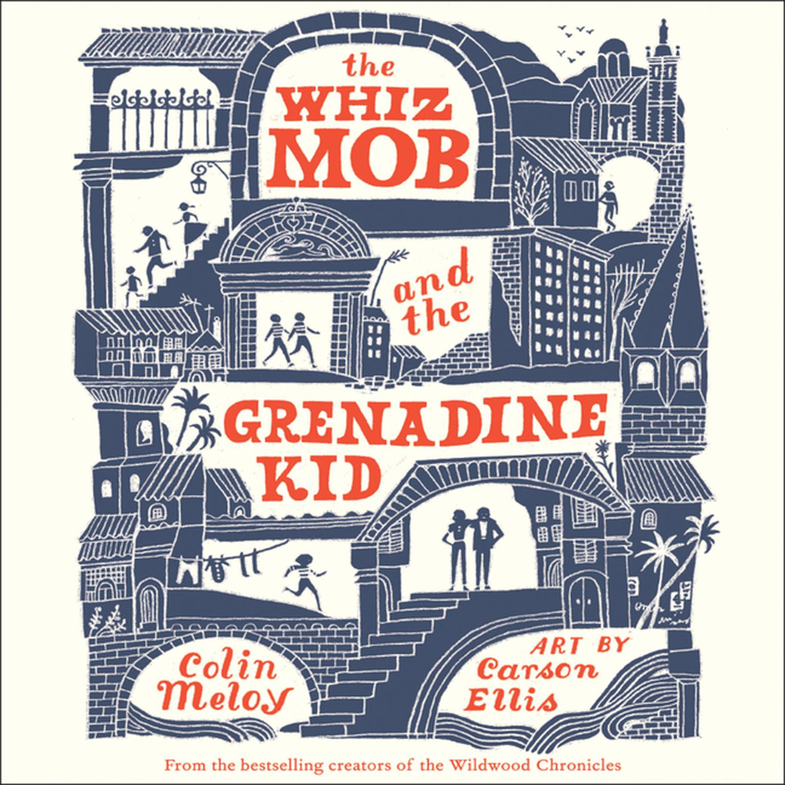 Printable The Whiz Mob and the Grenadine Kid Audiobook Cover Art