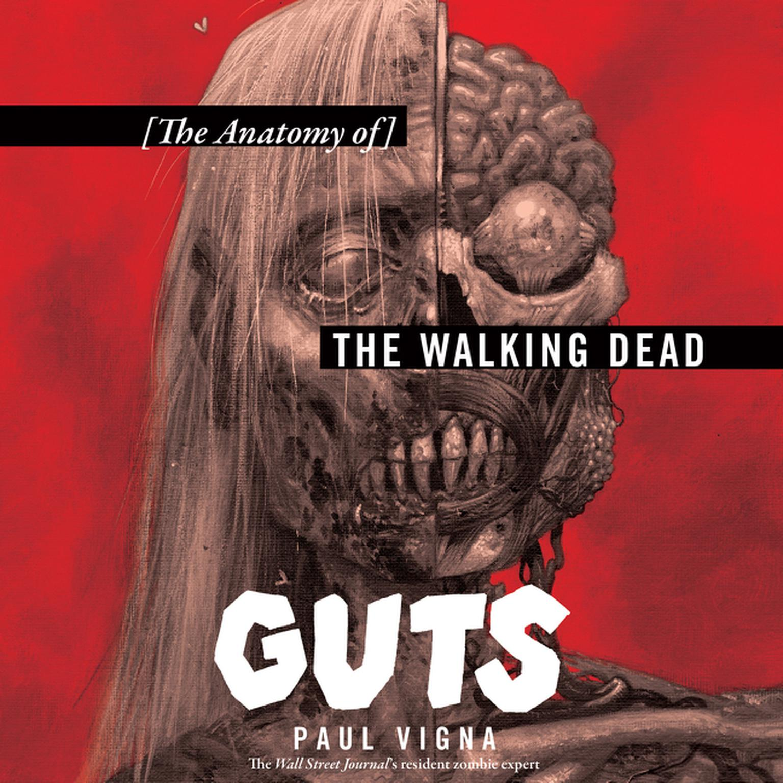Printable Guts: The Anatomy of The Walking Dead Audiobook Cover Art