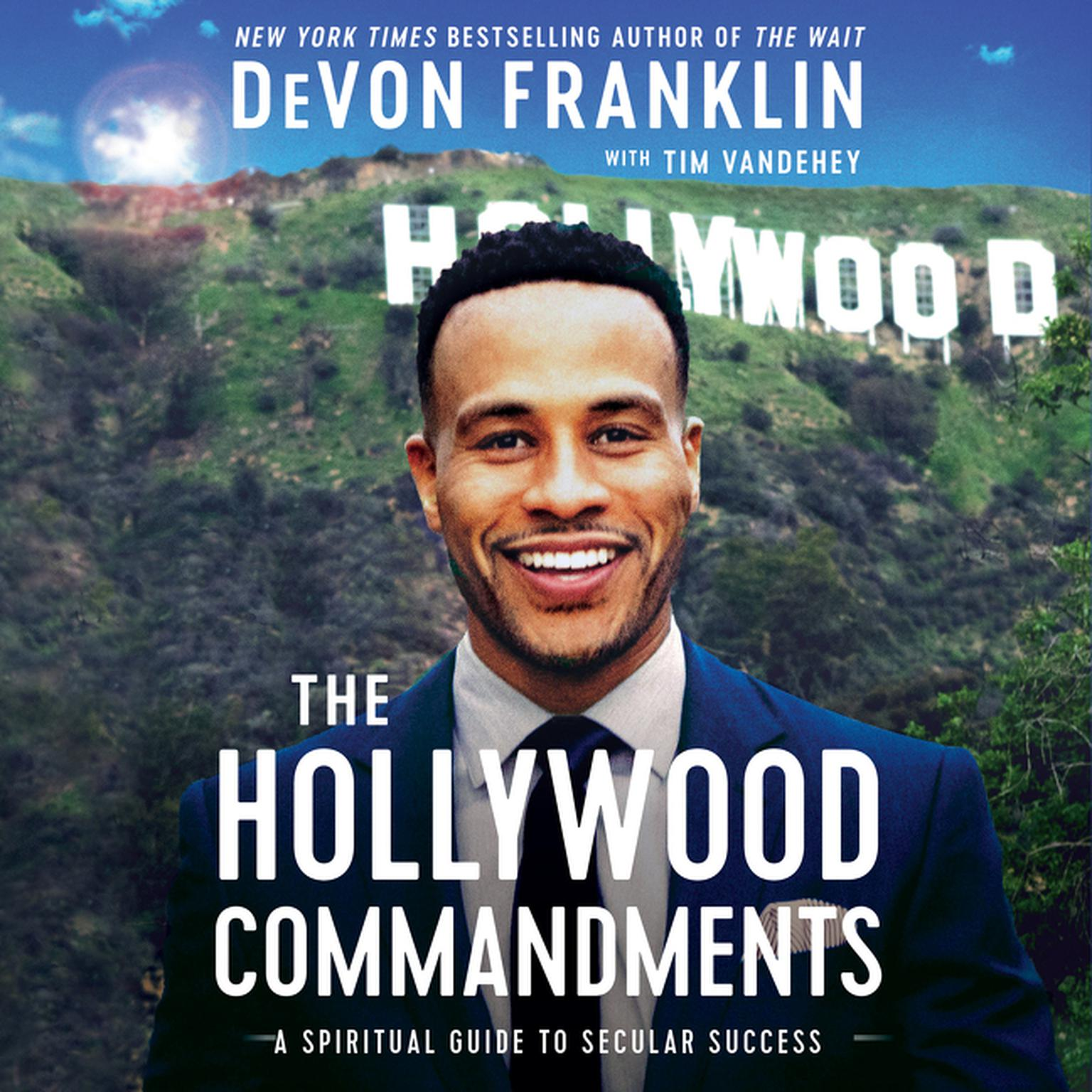 Printable The Hollywood Commandments: A Spiritual Guide to Secular Success Audiobook Cover Art