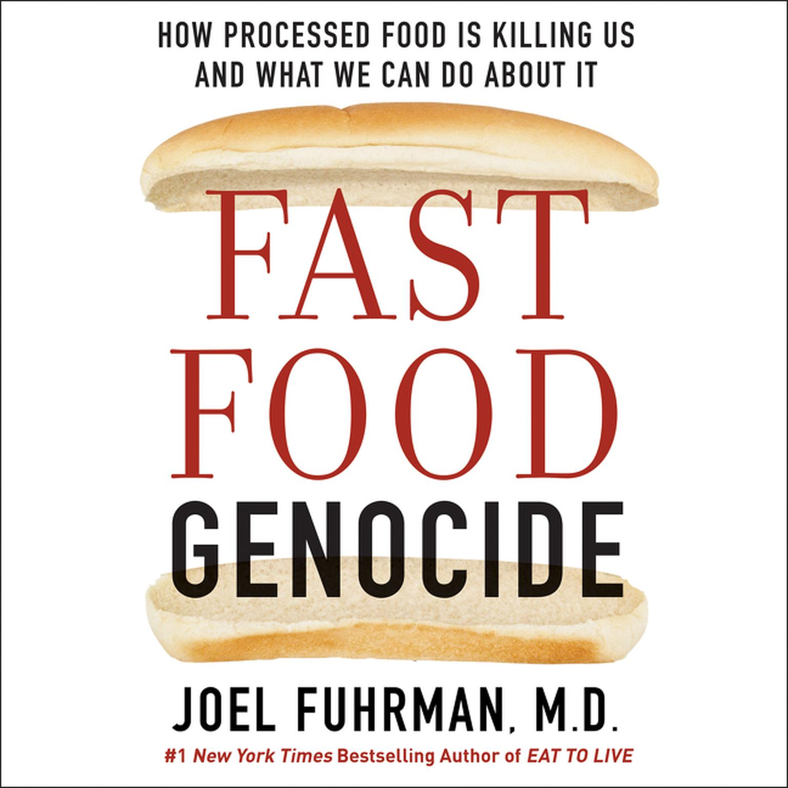 Printable Fast Food Genocide: How Processed Food is Killing Us and What We Can Do About It Audiobook Cover Art