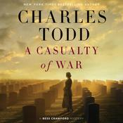 A Casualty of War: A Bess Crawford Mystery Audiobook, by Charles Todd