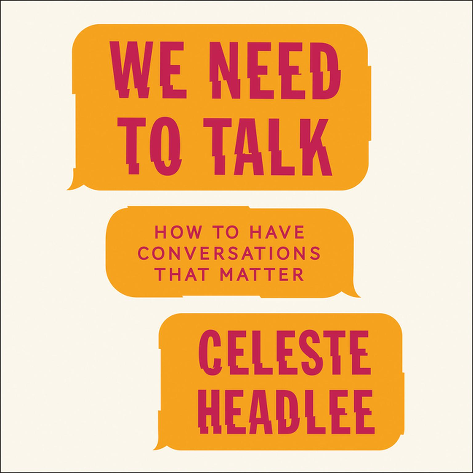Printable We Need to Talk: How to Have Conversations That Matter Audiobook Cover Art