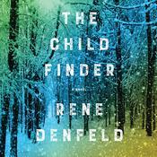 The Child Finder: A Novel Audiobook, by Rene Denfeld