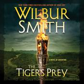 The Tiger's Prey: A Novel of Adventure Audiobook, by Wilbur Smith, Tom Harper