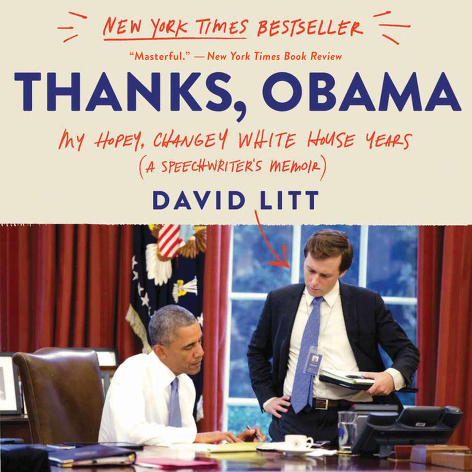 Printable Thanks, Obama: My Hopey, Changey White House Years Audiobook Cover Art