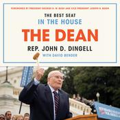 The Dean: The Best Seat in the House, from FDR to Obama Audiobook, by John David Dingell