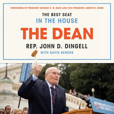 The Dean: The Best Seat in the House Audiobook, by John David Dingell