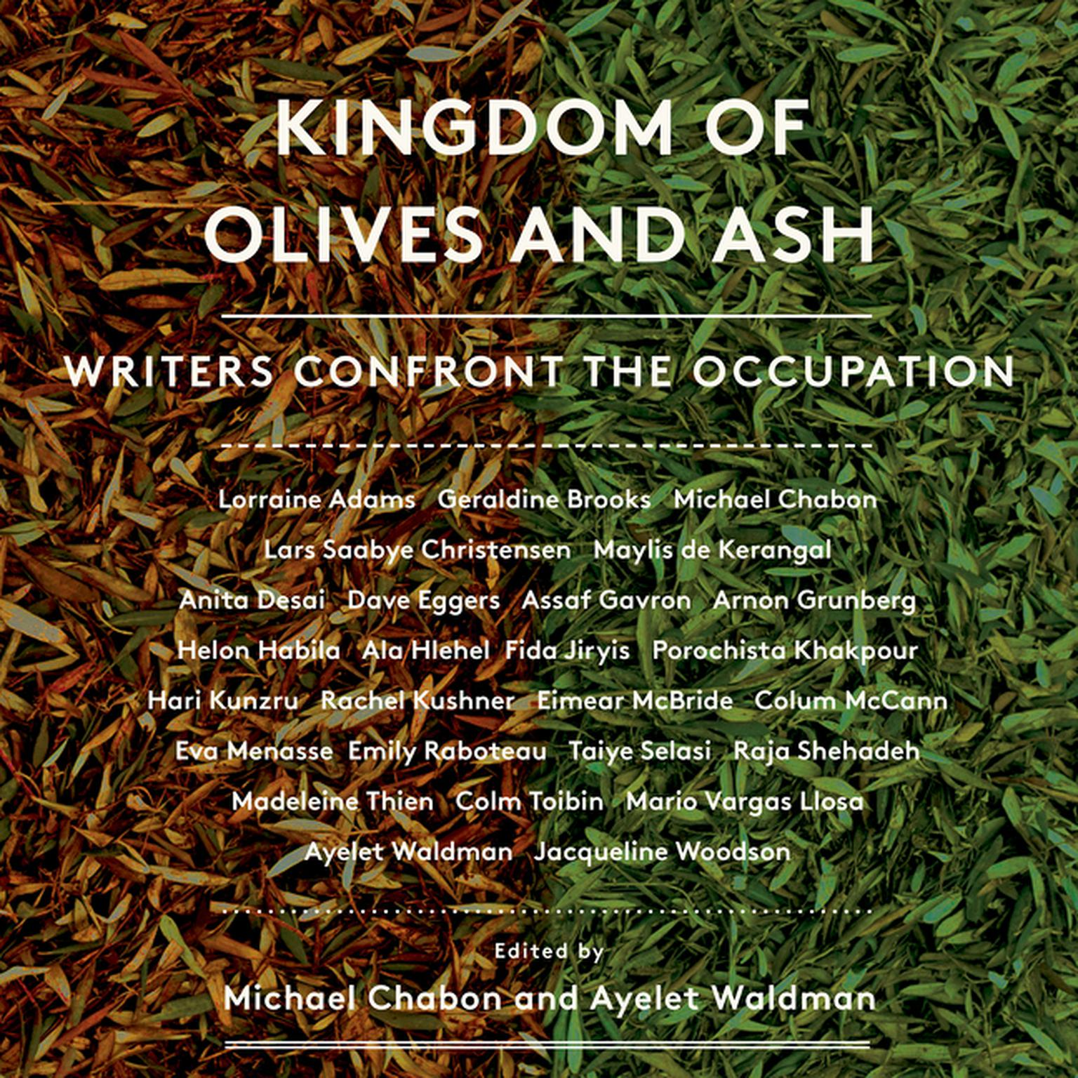 Printable Kingdom of Olives and Ash: Writers Confront the Occupation Audiobook Cover Art