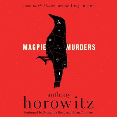 Magpie Murders: A Novel Audiobook, by Anthony Horowitz