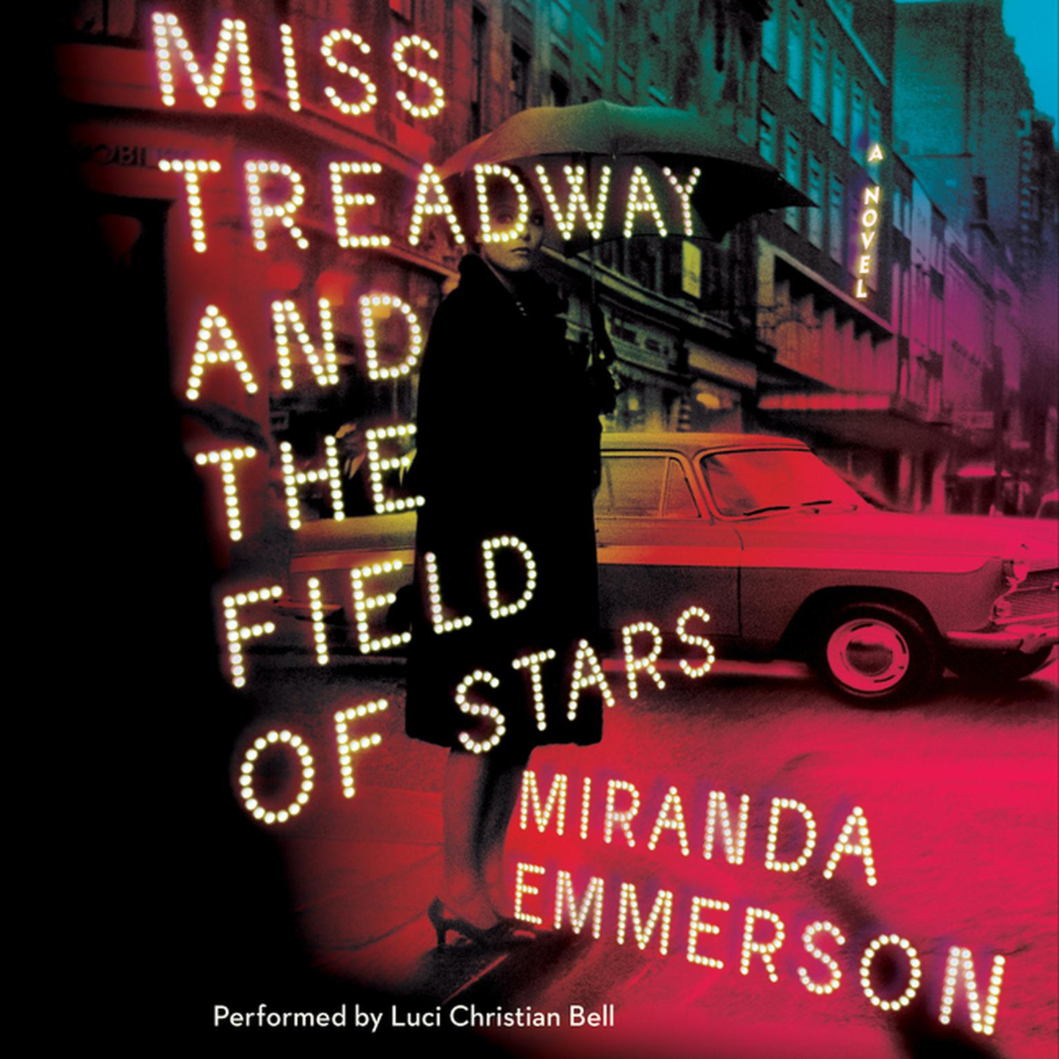 Printable Miss Treadway and the Field of Stars: A Novel Audiobook Cover Art