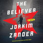 The Believer: A Novel Audiobook, by Joakim Zander