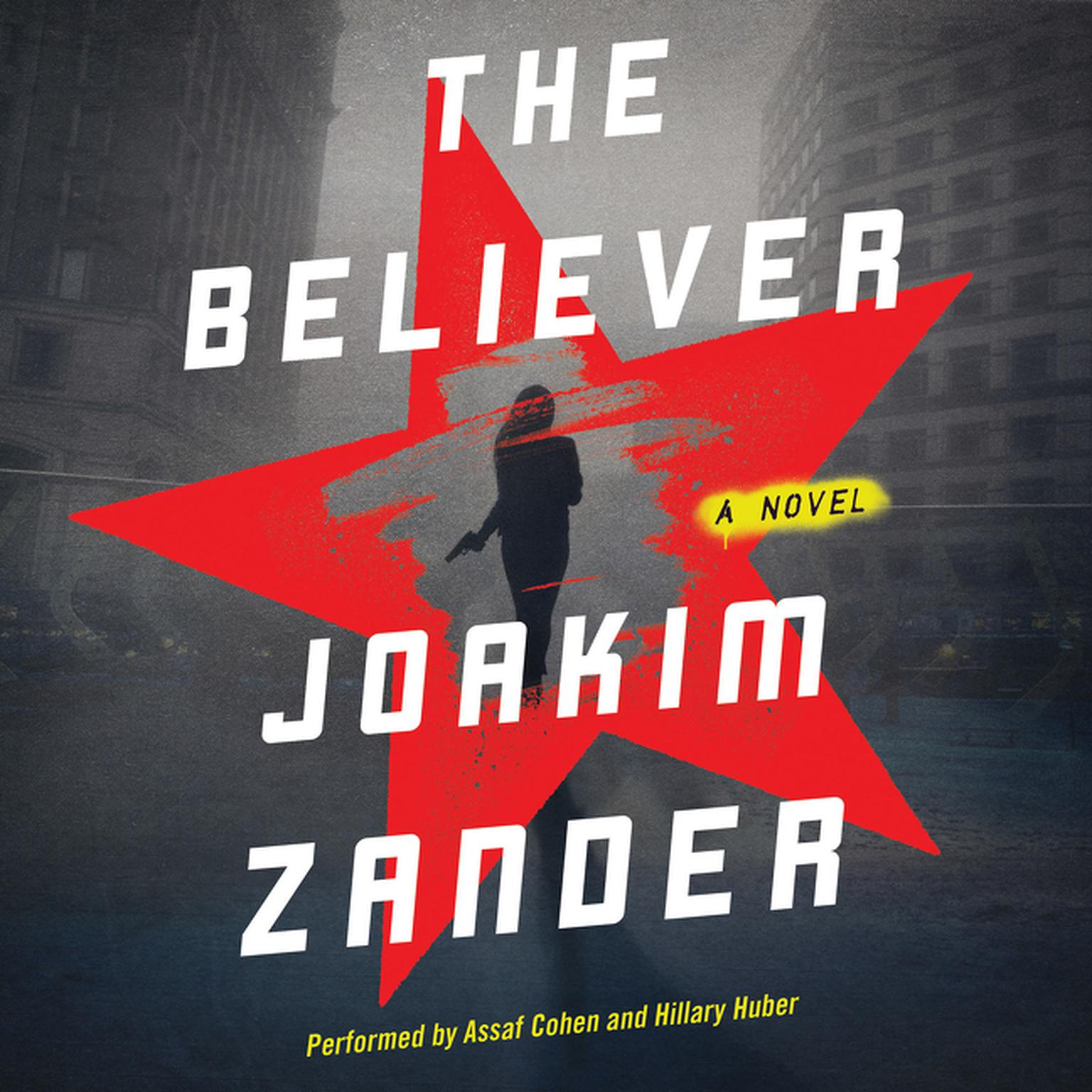 Printable The Believer: A Novel Audiobook Cover Art