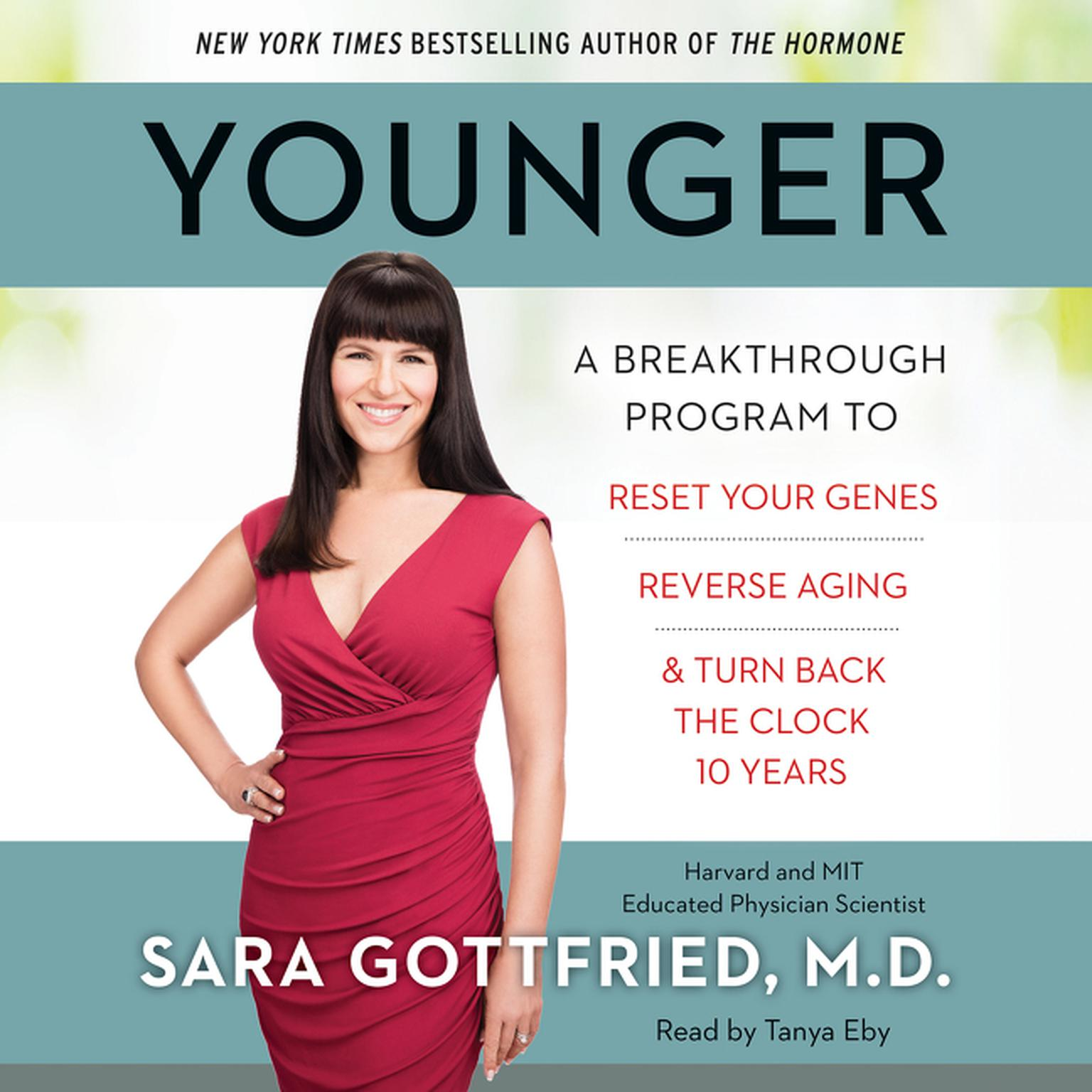 Printable Younger: A Groundbreaking Program to Reset Your Genes, Reverse Aging, and Turn Back the Clock 10 Years Audiobook Cover Art