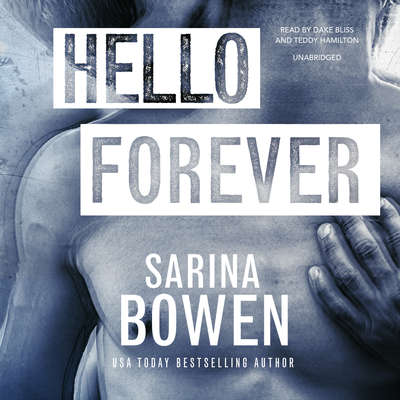 Hello Forever Audiobook, by Sarina Bowen
