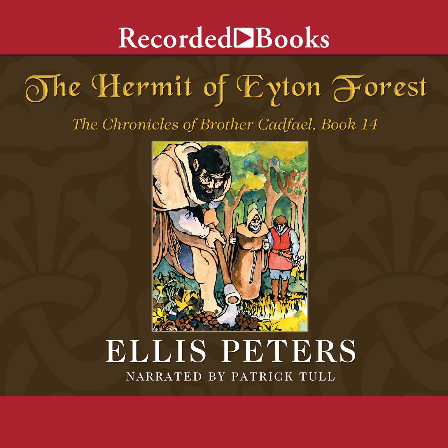 Printable The Hermit of Eyton Forest: The Fourteenth Chronicle of Brother Cadfael Audiobook Cover Art