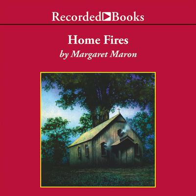 Home Fires Audiobook, by Margaret Maron
