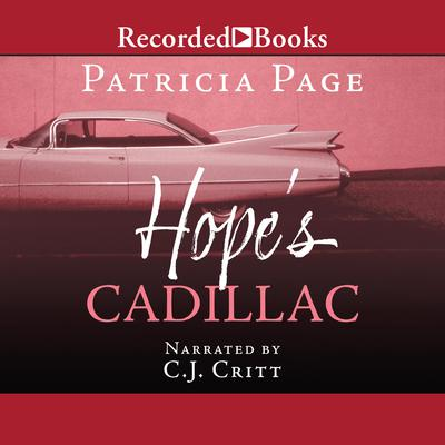 Hopes Cadillac Audiobook, by Patricia Page