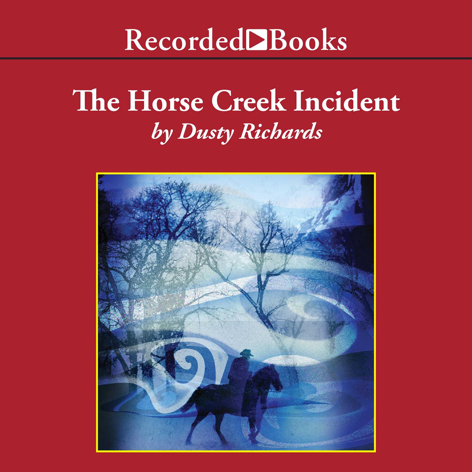 Printable The Horse Creek Incident Audiobook Cover Art